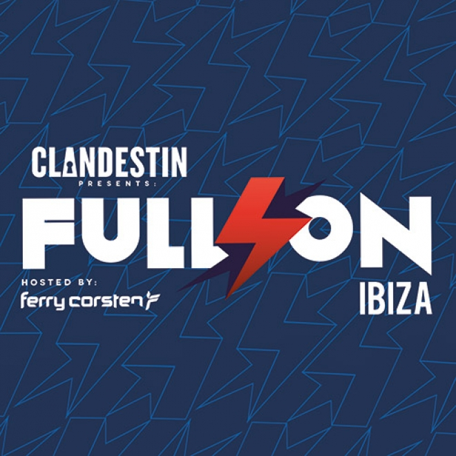Clandestin pres. Full On Ibiza