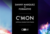 "OUT NOW ""C'mon"", NEW TRACK OF DANNY MARQUEZ AND FORMATIVE"