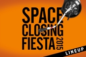 Space Closing Fiesta 2015 – Primer avance line up
