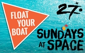 Float Your Boat ¡Súbete a bordo del Barco oficial de Sundays At Space!