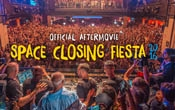 Official Aftermovie - Space Closing Fiesta 2016