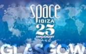 GLASGOW WILL HOST SPACE IBIZA 25TH ANNIVERSARYCELEBRATION.