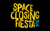 SPACE CLOSING FIESTA - 2nd OCTOBER 2016